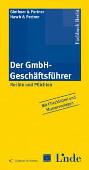 Der GmbH-Geschäftsführer - Rechte und Pflichten